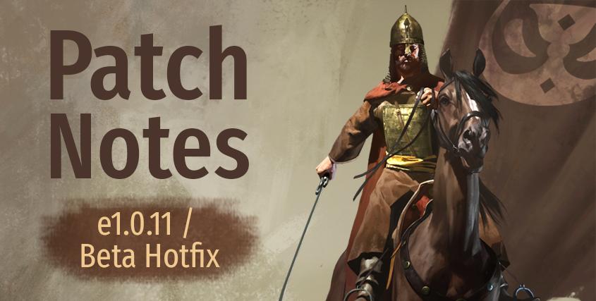 Patch Notes e1.0.11 / Beta Hotfix