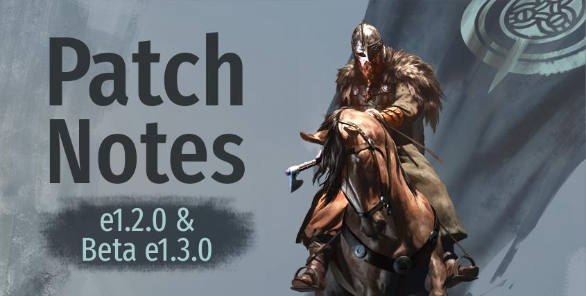 Patch Notes e1.2.0 & Beta e1.3.0