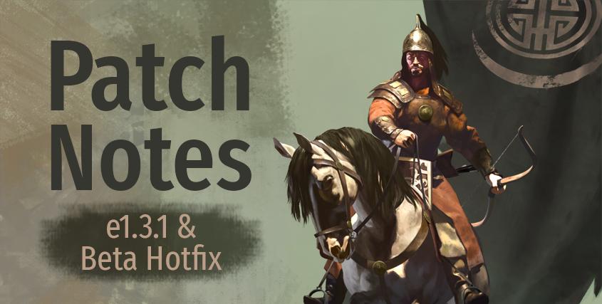 Patch Notes e1.3.1 & Beta Hotfix