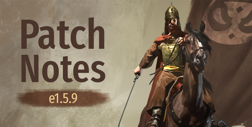 Nuevo parche 1.5.9 y beta 1.5.10 de Mount and Blade: Bannerlord  Patchnotes-e1.5.9